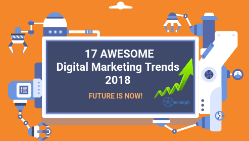 image showing 17 digital marketing trends 2018
