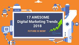17 digital marketing trends 2018 for business growth