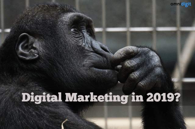 17 digital marketing trends 2019 for business growth omnidigit
