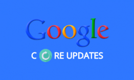 Google Core Updates 101: What, Why, and How?